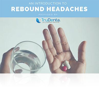 Intro To Rebound Headaches