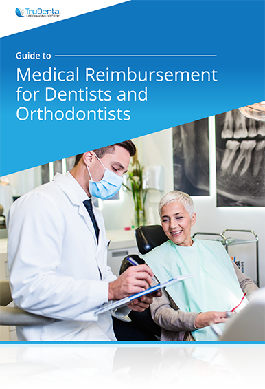 Guide to Medical Reimbursement for Dentists and Orthodontists